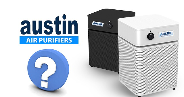 Austin Air Purifiers Frequently Asked Questions Faq