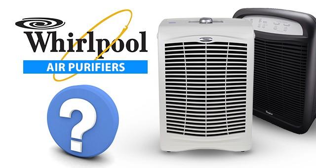 faq whirlpool air purifiers sylvane knowledge center rh sylvane com Refrigerator Cleaner Polish Whirlpool Electric Air Cleaner Part