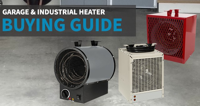 Garage Heaters Ing Guide