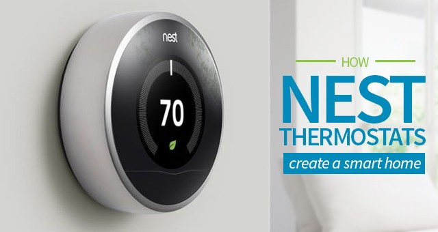 How Nest Thermostats Can Create A Smart Home Sylvane